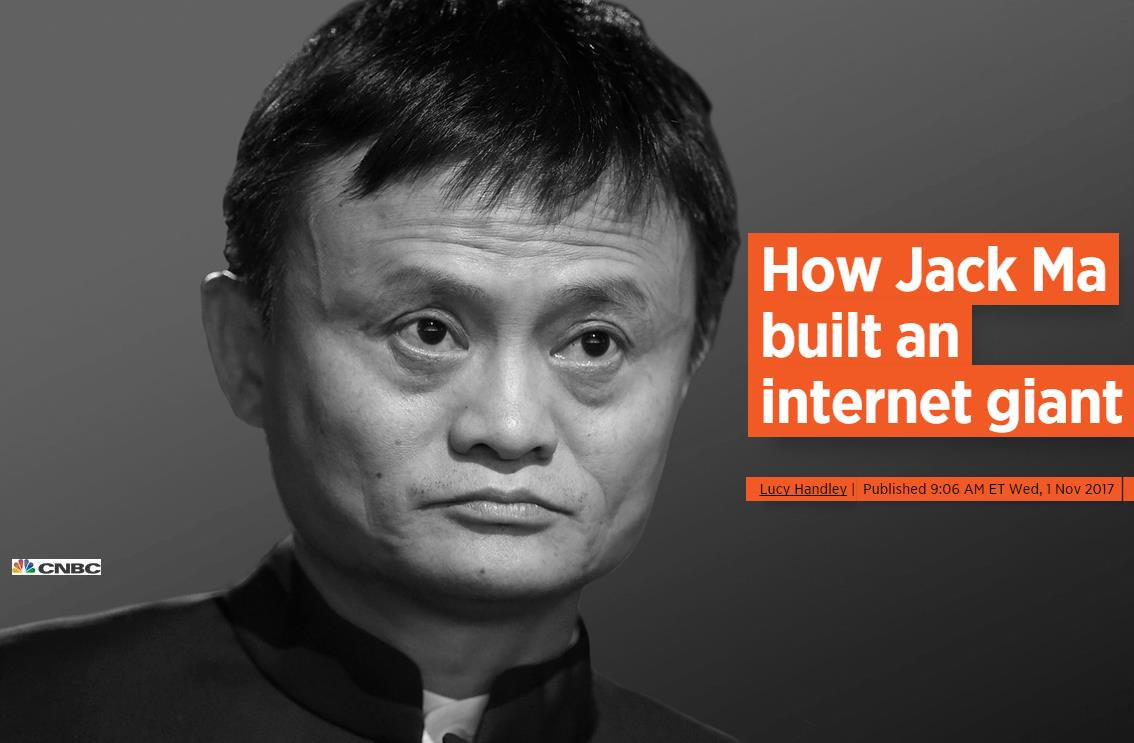CNBC:马云是如何打造阿里巴巴这家互联网巨头的