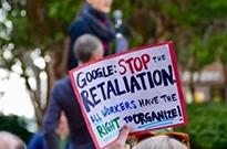 谷歌员工罕见成立工会 美媒:员工维权行动已席卷硅谷