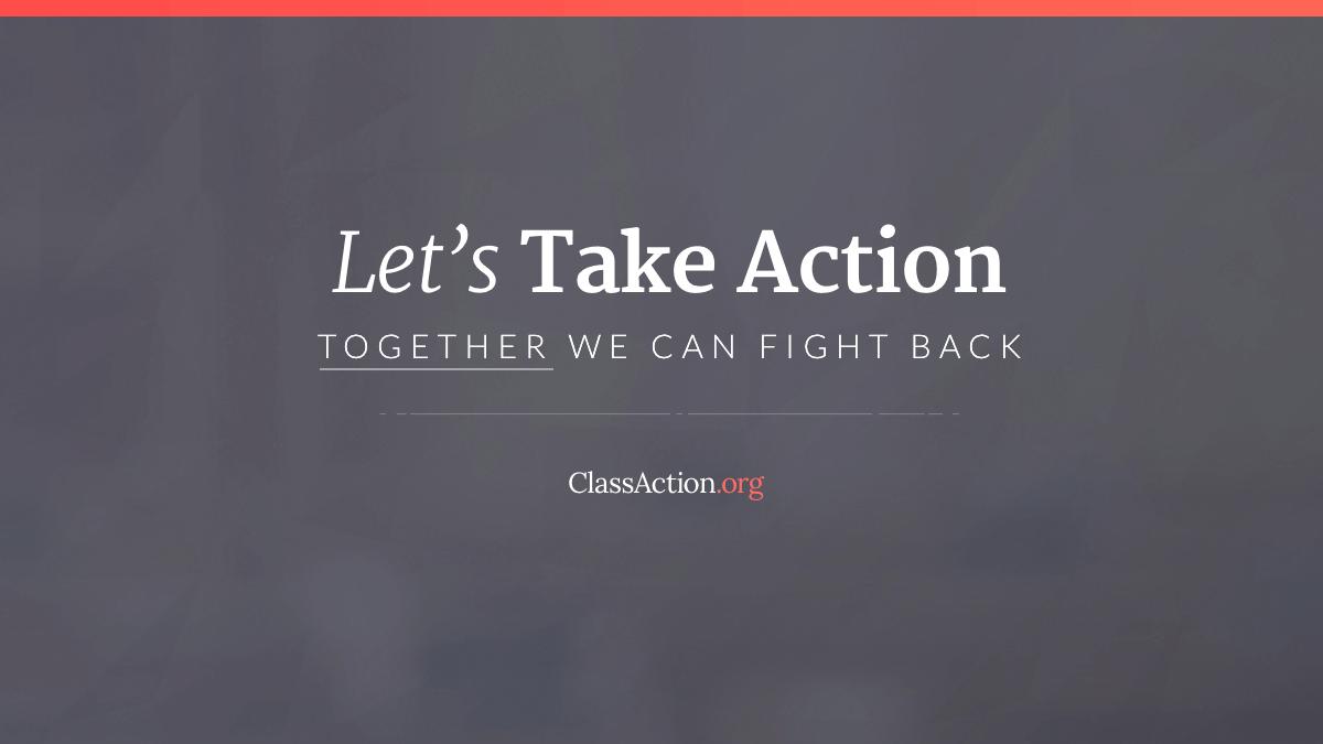 Open Class Action Lawsuits >> Classaction Org Join Class Action Lawsuits Know Your Rights